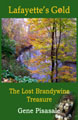 Lafayette's Gold- The Lost Brandywine Treasure- Historical Mystery Novel